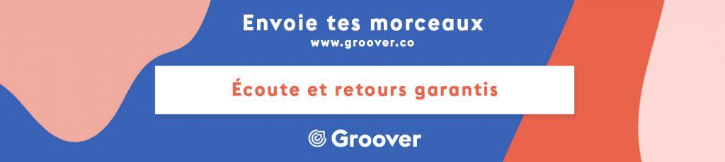Envoie tes morceaux sur Groover, gagne en visibilité